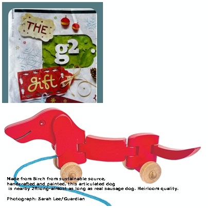 We are very proud to have been selected in The Guardian's 2011 Children's Christmas Gift Guide.  Our Sausage Dog was selected as an Editor's pick, one of the very best Christmas gift ideas for children.