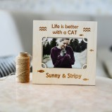 Life Is Better With A Cat Photo Frame